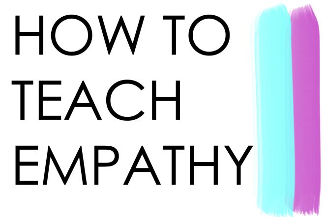 How to teach empathy